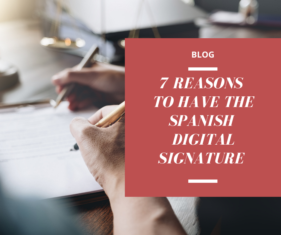 SPANISH DIGITAL SIGNATURE