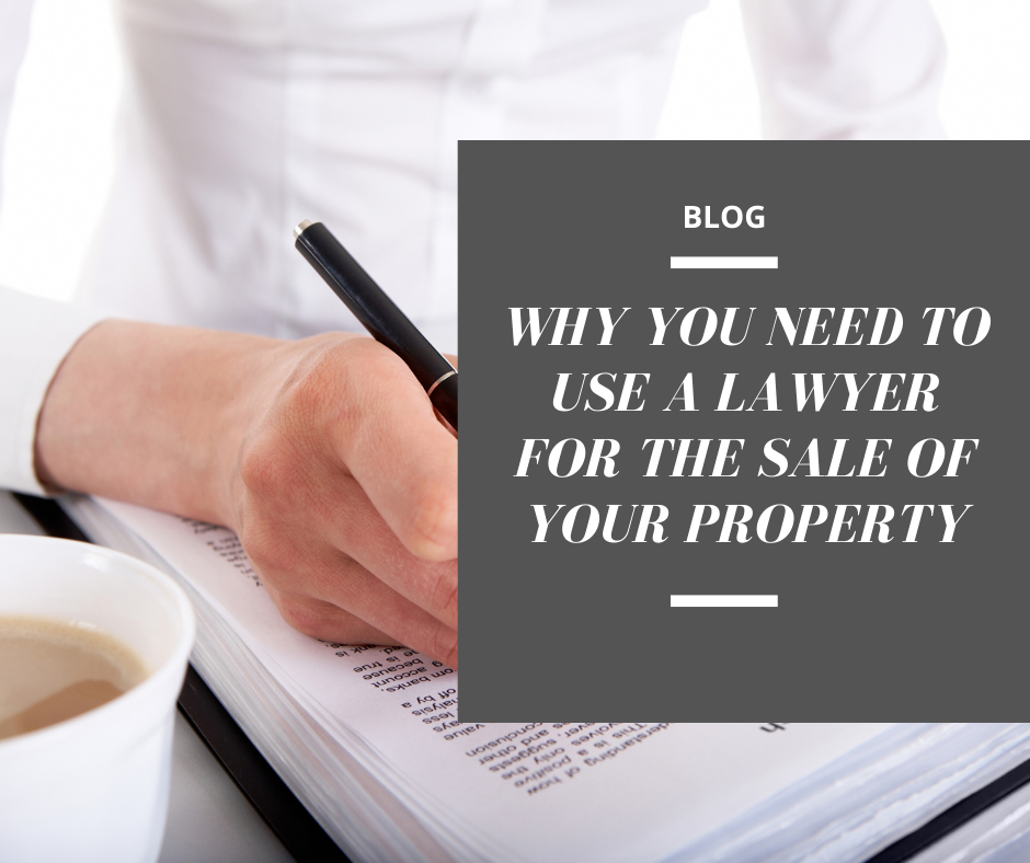 NEED A LAWYER FOR THE SALE OF A PROPERTY